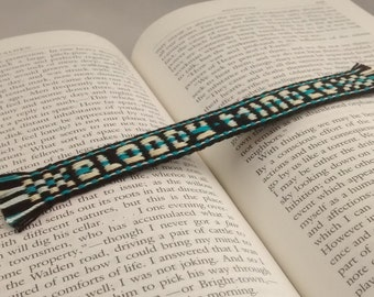 Bookmark - Handwoven inkle band with a message - BLOODY-MINDED