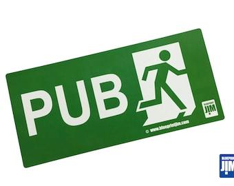 Pub Exit sign