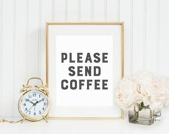 Please Send Coffee