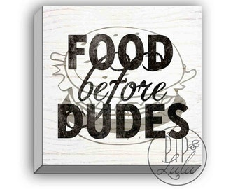 food before dudes, funny college dorm decor, foodie gift, print on canvas, wall art, large wall art, black and white dorm decorations