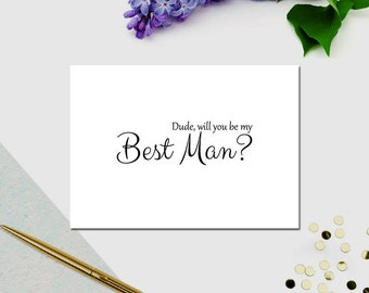 Printable Wedding Card - Dude, will you be my Best Man? card - Wedding Party Notice - Blank Note Card