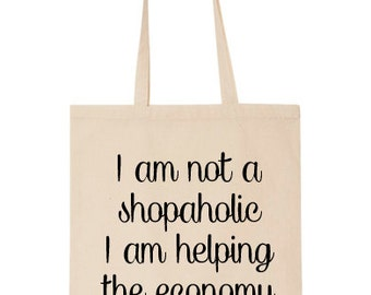 I am not a Shopaholic Design on Tote Bag