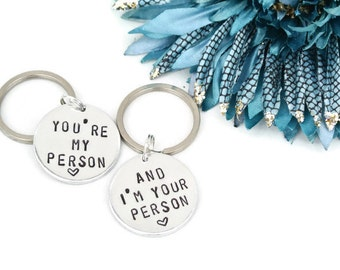 You're My Person & And I'm Your Person Hand Stamped Keychain Set | Aluminum Keychain | Best Friend Gift | Girlfriend Keychain | Gift for Her