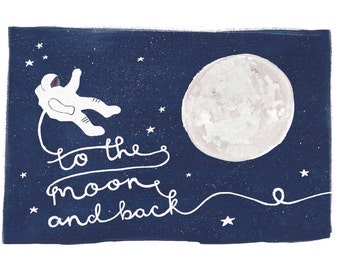 SALE* Art Print, To The Moon and Back