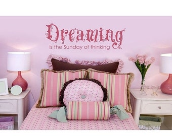 Hot Summer Sale - 20% OFF Dreaming wall quote decal, sticker, mural, vinyl wall art saying