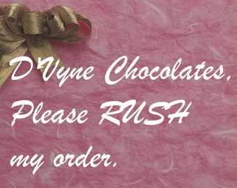 Rush order- By approval only