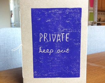 PRIVATE KEEP OUT - blank art journal w/ mixed media paper - hand-bound, block-printed