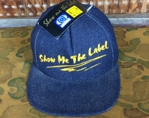Vintage 90's Dead Stock Show Me The Label Denim Snap Back Made in USA Union Made