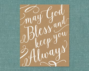 May God Bless and Keep You Always - Art Print - PDF and JPG printables - Instant Download