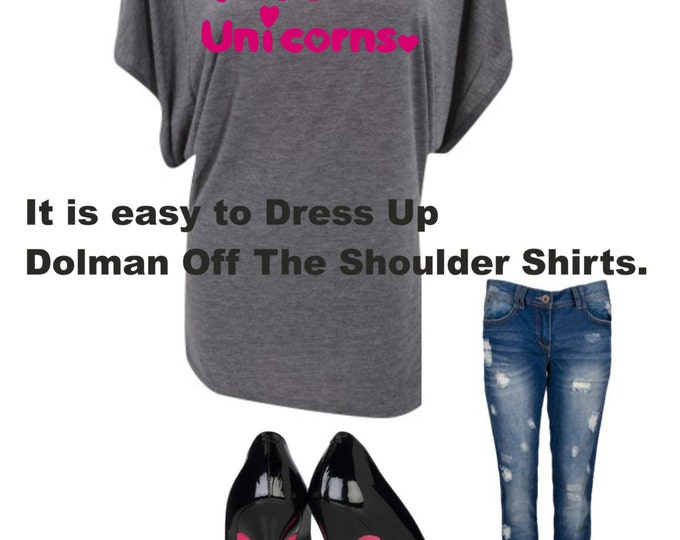 I love unicorns shirt . Ladies Unicorn Shirt . Dolman short sleeve off the shoulder Valentines Day tshirt . Funny tshirts .