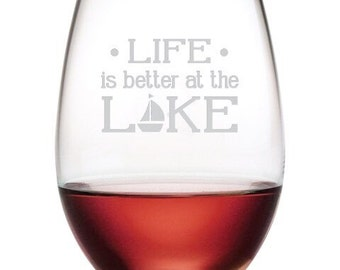 Lake Life Wine Glass/Lake House Wine Glasses/Etch Wine Glasses/Lake Wine Glasses/Lake Life Etched Wine Glasses/Etched Stemless Wine Glasses