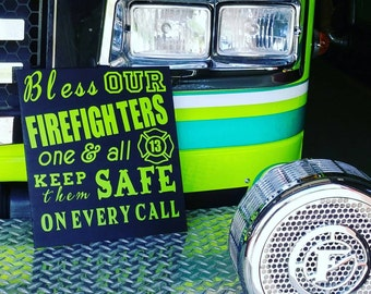 Bless Our Firefighters Wooden Sign, Donating Portion of Proceeds