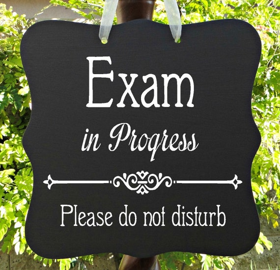 Exam In Progress, Sign, Office, School, Business, Medical, Dental, Door Sign, Patient, Staff, Private, Do Not Disturb, In Session