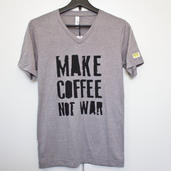 Make Coffee Not War // Unisex Bella Canvas brand // Tri Blend gray v-neck