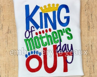 King of Mother's Day Out Child's T-shirt or Infant Bodysuit, Toddler Boys School Shirts, First Day of School Shirt, Pre-School Shirts