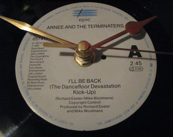 "Arnee & the Terminaters  i'll be back   7"" vinyl record clock"