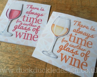 """Greeting Card - """"There's always time for another glass of wine"""""""