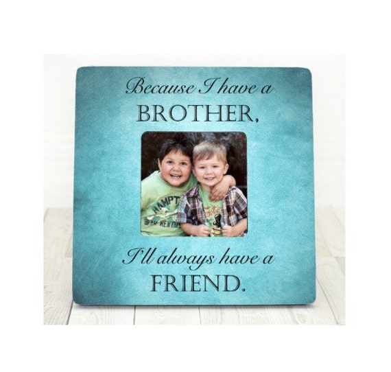Wedding Gift For Cousin Brother : Gift for Brother Gift Sister Gift Personalized Picture Frame