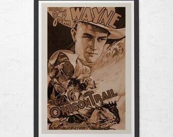 CLASSIC MOVIE POSTER -  John Wayne Movie Poster -  The Oregon Trail Movie Poster, Western Movie Poster,  Cowboy Poster