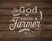 So God Made A Farmer Wood Sign Canvas Wall Hanging Paul Harvey Housewarming Farm, Christmas, Father's Day Gift