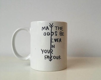 Hunger Games Inspired Quote Mug