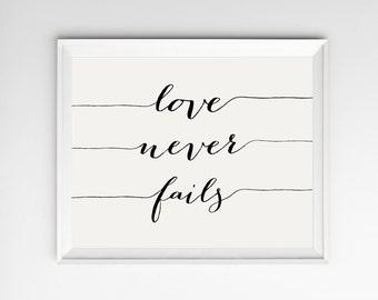 Love Never Fails, Bible Verse Wall Art, Love Never Fails Prints, Scripture Print, Bible Verse Print, Scripture Art, Scripture Wall Art Print