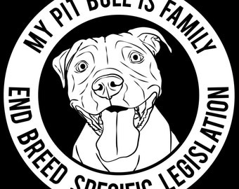 My Pit Bull Is Family, End BSL Vinyl Sticker