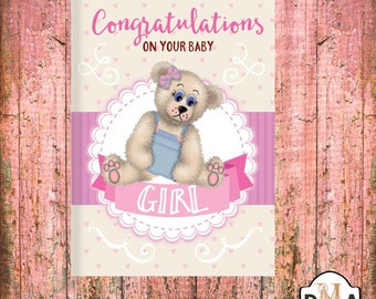 Printable  Baby Announcement, Congratulations on your Baby Girl 5x7""