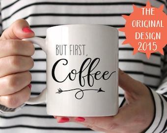 But First Coffee mug Inspirational Quote Quote Mug White Ceramic Mug White Coffee Mug Statement Mug Unique Coffee Mug Typography Mug