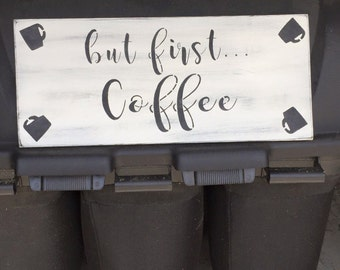 But first...Coffee Wood sign