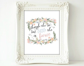 Printable Quotes, Though She Be But Little, Prints Typography, Pastel Wall Decor Art