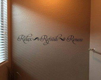 Wall Vinyl Decal Relax Refresh Renew wall decor