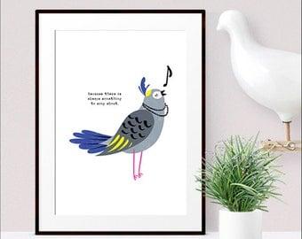 Singing bird nursery wall art print / always something to sing about