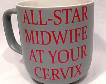 All star midwife mug, quirky midwife cup, midwife gift, thank you midwife gift, celeration midwife mug, new midwife mug, graduation midwife