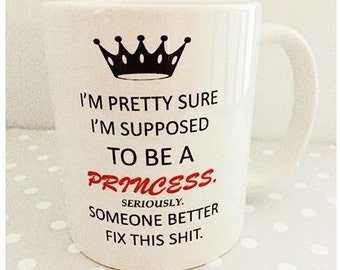 Princess mug - Should be a princess mug,Diva gift for your own princess,for birthday christmas present and secret santa gift