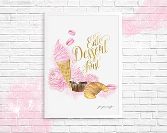 Eat Dessert First Quote Watercolor Handpainted Nutsery Wallart Cupcake Muffin