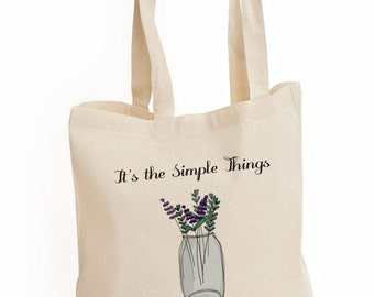 Simple Things Matter Most, Inspirational Tote Bag, Printed Canvas Bag, Shopping Bag, Grocery Bag, Reusable Tote, Gifts For Her, Shoulder Bag