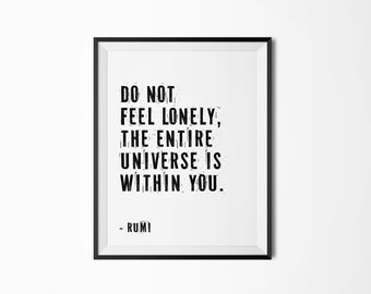 Do not feel lonely, 4 sizes, Rumi, Motivational poster, Printable poster, Wall art, Instant download, Printable quote, Scandinavian poster