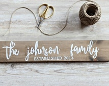 Family Name Sign, Family Established Sign, Family Established Wood Sign, Rustic Home Decor, Farmhouse Decor, Anniversary Gift, Rustic Wood