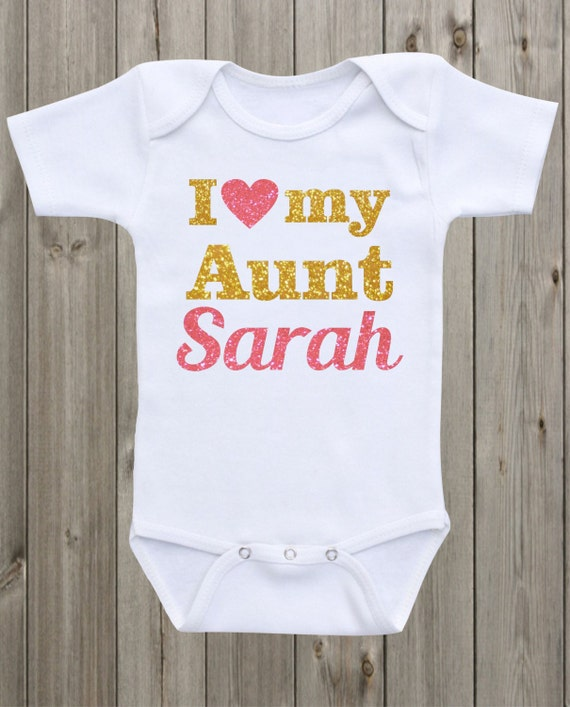 Baby Girl Clothes I Love My Aunt Onesie Newborn Onesie Custom