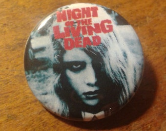 """Night of the living dead 1.25"""" button"""