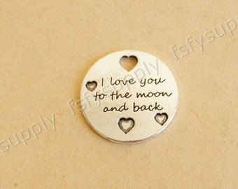 I love you to the moon and back charm pendant,22mm,Antique Silver Supplies,Engraved heart DIY Supplies