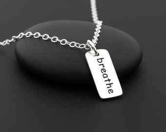 Breathe Necklace, Breathe Jewelry, Just Breathe Necklace, Meditation Necklace, Sterling Silver, Word Necklace, Just Breathe Jewelry, Zen