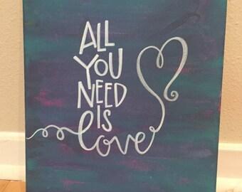 All You Need is Love, The Beatles, Lyrics, Quote on Canvas, Handmade, Custom, Wall Art Decor