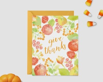 """Thanksgiving Card - Watercolor Illustrated Autumn Card - """"Give Thanks"""""""
