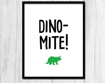 Funny Quote Print Digital Download Dinosaur Print Dinomite Print Printable Art Funny Quote Printable Instant Download Dinosaur Dinomite Art
