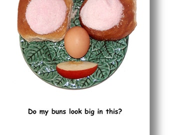 Do my buns look big in this?