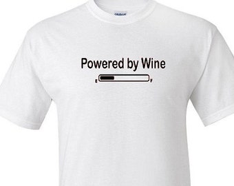 Powered by Wine -  T shirt