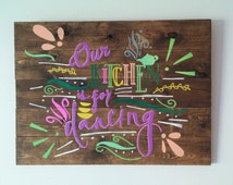 """rustic kitchen sign, our kitchen is for dancing, wooden sign, home decor, colorful, purple, housewarming gift, cocoa bean stain, 24"""" X 17.5"""""""
