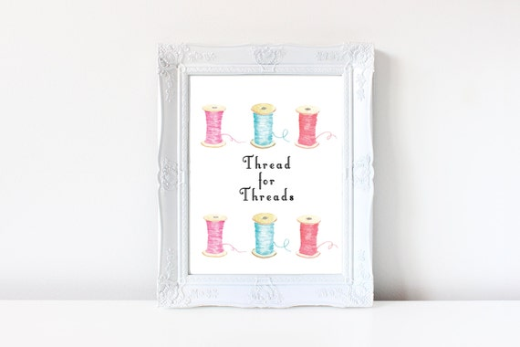 Thread for Threads Sewing Room Wall Art